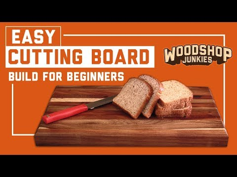Beginners first woodworking projects – Hardwood cutting board – Easy!